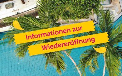 Informationen zur Wiedereröffnung
