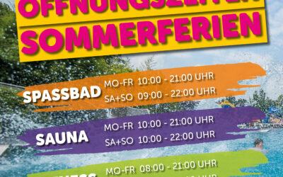 Ferienstart – Geänderte Öffnungszeiten in den Sommerferien